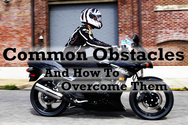 Ready to get started but feel like something is holding you back? Whether your concerns are financial, social or something else entirely, you're not alone. Read our list of common obstacles to getting into motorcycling and why you shouldn't let any of them stop you from pursuing your dreams.