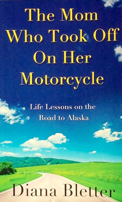 Motorcycling-Themed books for moms kids and adventurers diana bletter